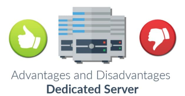 Advantages and Disadvantages of Dedicated Server